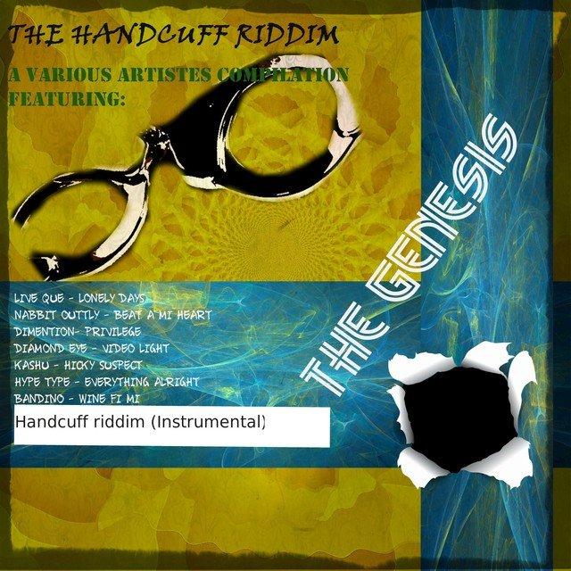Handcuff Riddim by Delroy Gordon on TIDAL