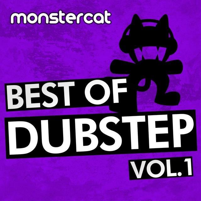 Monstercat - Best of Dubstep, Vol  1  by Monstercat on TIDAL