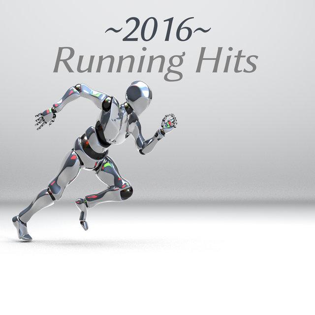 Running Hits 2016 – The Best Running Music, Summer Running