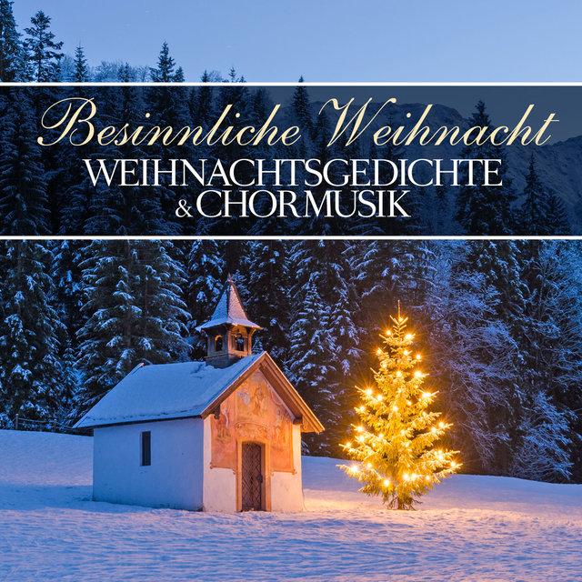 Besinnliche Weihnachtsgedichte.Besinnliche Weihnacht By Weihnachtsgedichte Chormusik On Tidal