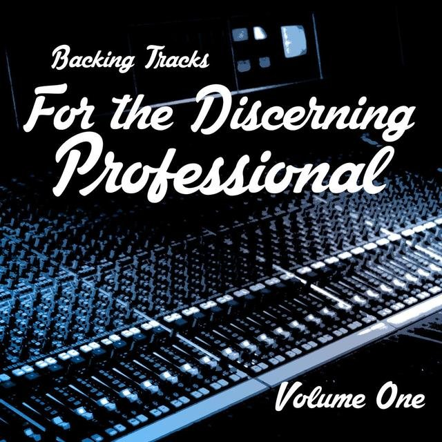 Listen to Backing Tracks for the Discerning Professional