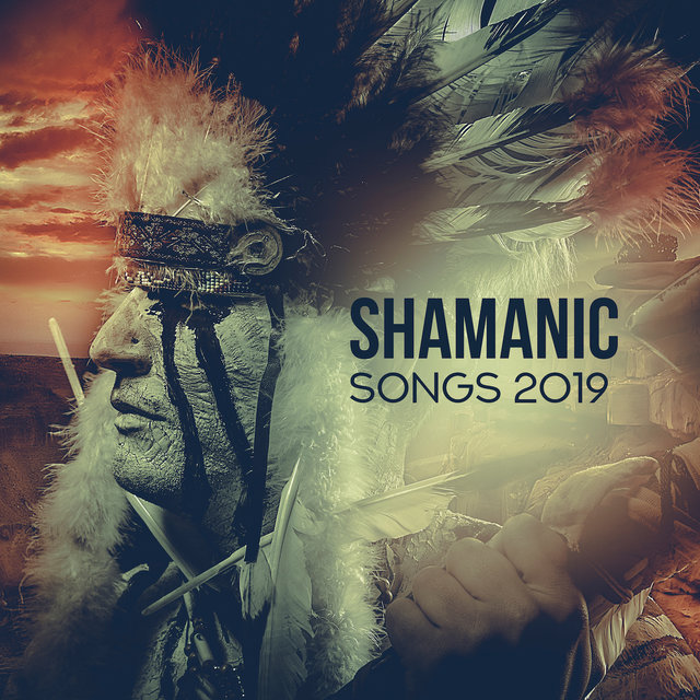 Listen to Shamanic Songs 2019 – Deep Meditation, Relaxing