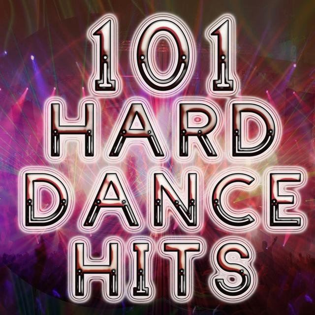 101 Hard Dance Hits (Best of Trance, Goa, Techno, Electro, Rave