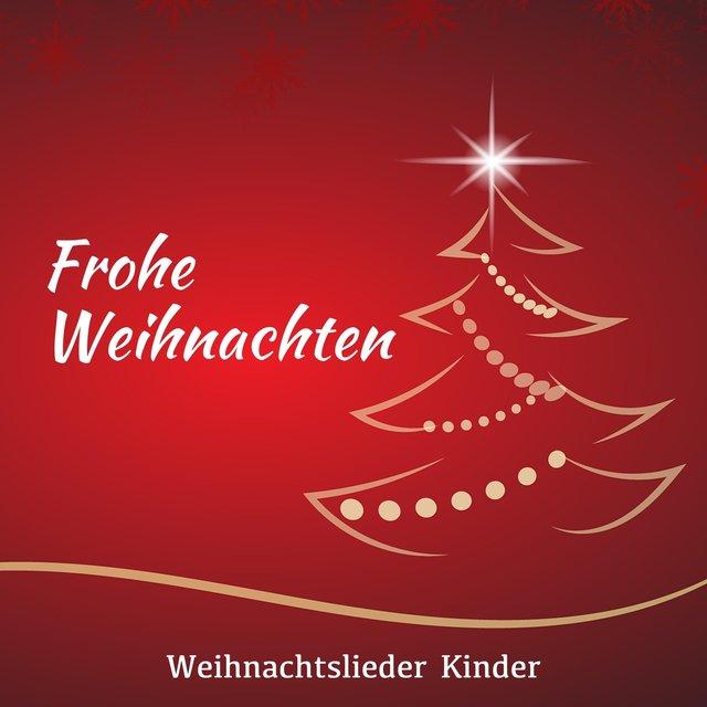 Weihnachtslieder Modern Deutsch.Listen To Frohe Weihnachten Weihnachtslieder Kinder Moderne