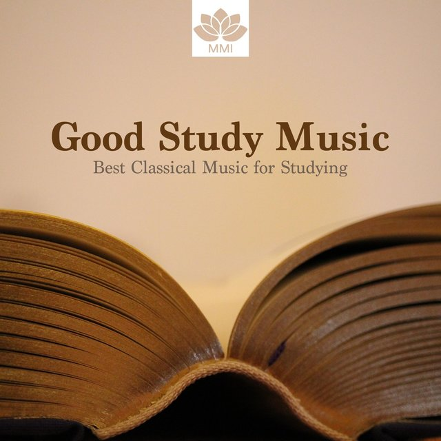 Listen to Good Study Music: Best Classical Music for