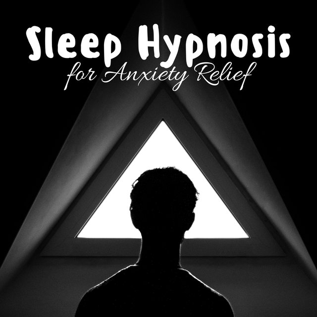 Listen to Sleep Hypnosis for Anxiety Relief by Nirvana Meditation