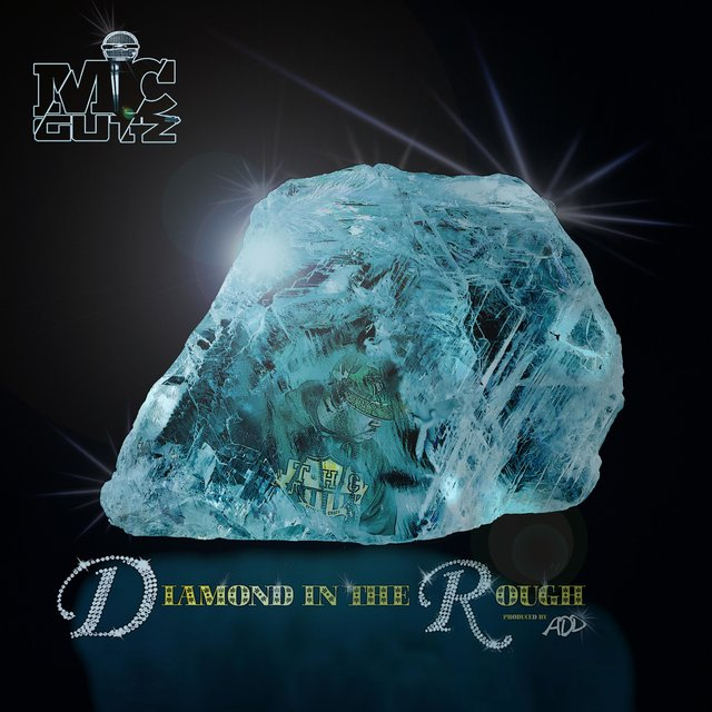 Listen to Diamond in the Rough by Mic Gutz on TIDAL