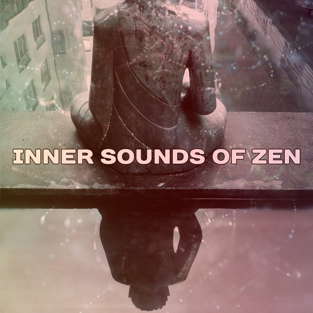 Inner Sounds of Zen: Yoga & Meditation Music, Path to