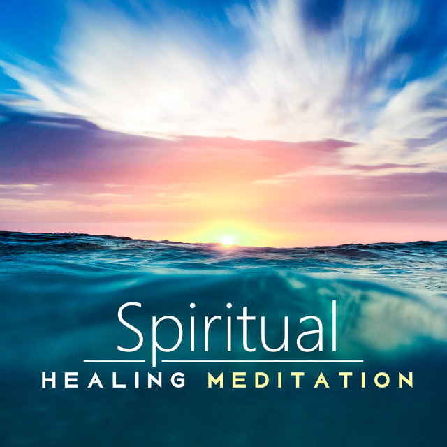 Spiritual Healing Meditation - Relaxing Therapy Music for Health