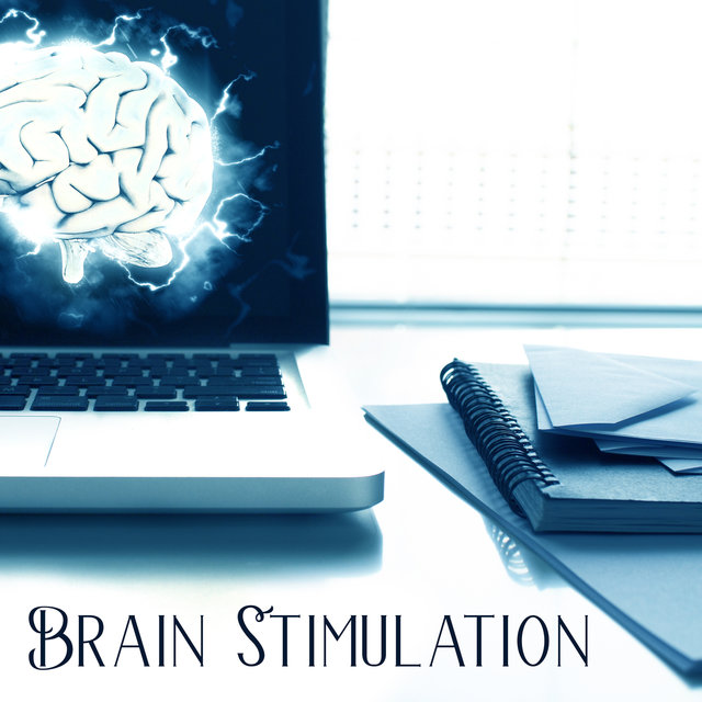Brain Stimulation – Music for Study, Easy Work, Deep Focus