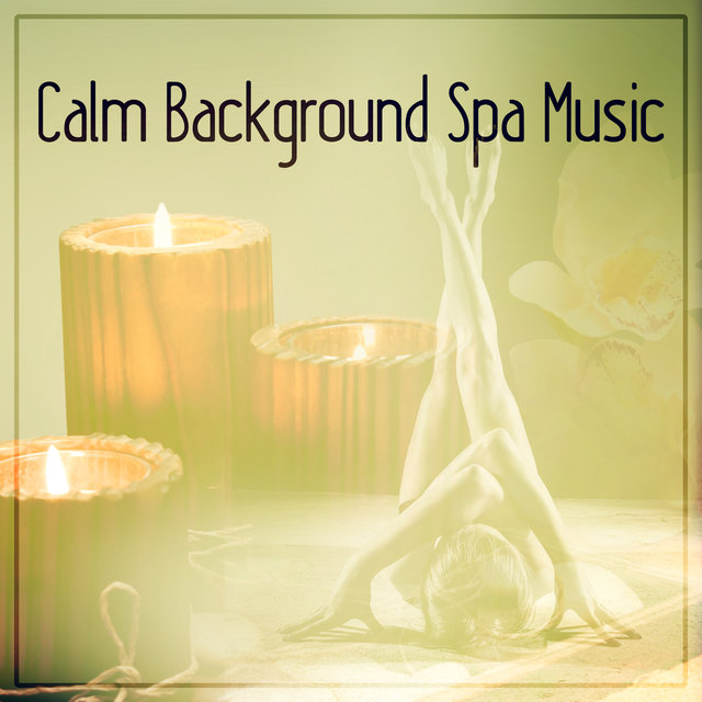 Listen to Calm Background Spa Music – Chill Out Music