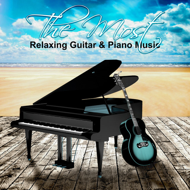 The Most Relaxing Guitar & Piano Music – Cool Instrumental