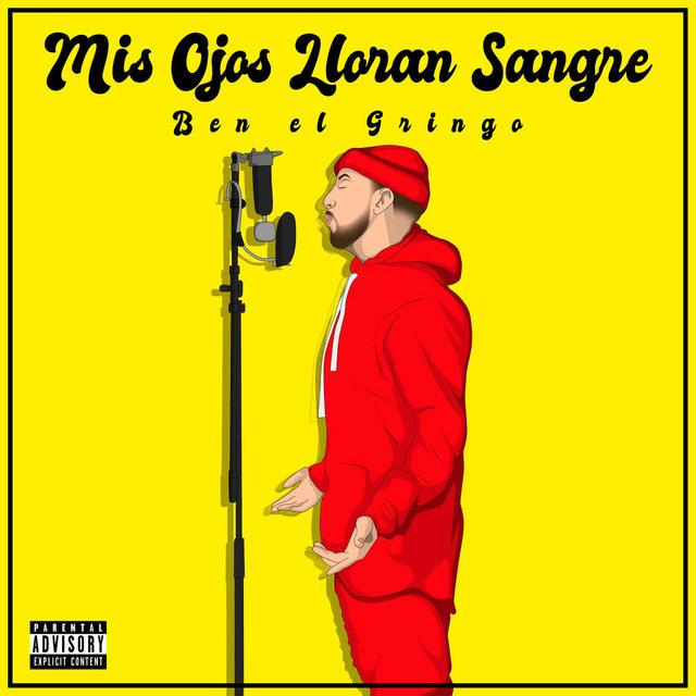 Listen To Mis Ojos Lloran Sangre By Benelgringo On Tidal