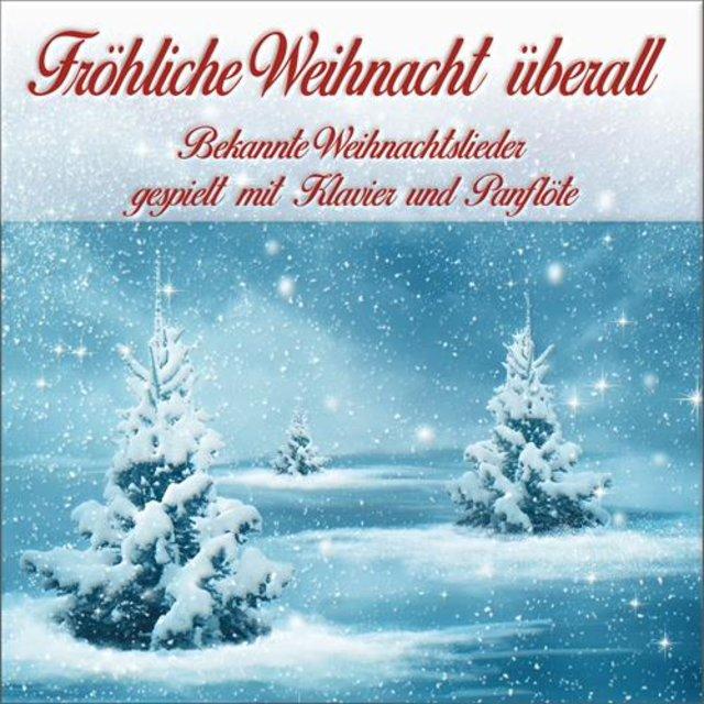 Bekannte Weihnachtslieder Kinder.Fröhliche Weihnacht überall By Weihnachtslieder Traditionell On Tidal