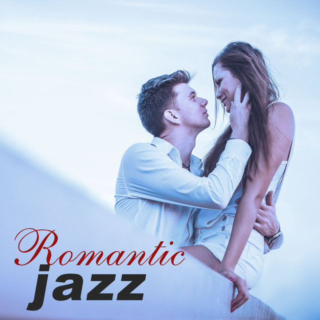 Romantic Jazz – Most Sexy, Romantic Jazz, Falling In Love ...