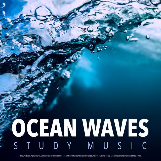 Listen to Ocean Waves Study Music: Binaural Beats, Alpha