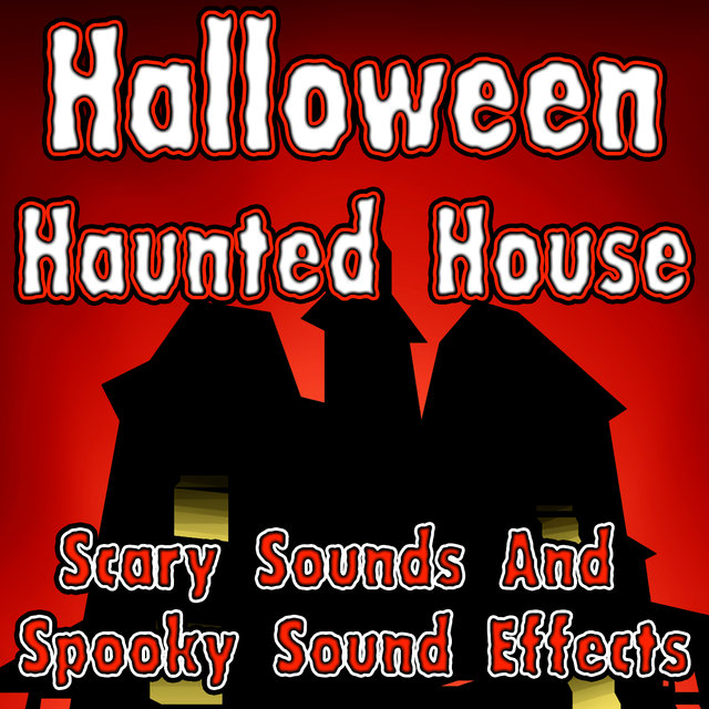 Delightful Halloween Haunted House (Scary Sounds And Spooky Sound ...