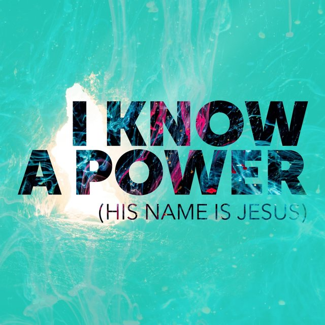 I Know A Power (His Name Is Jesus) by Grace Church Worship