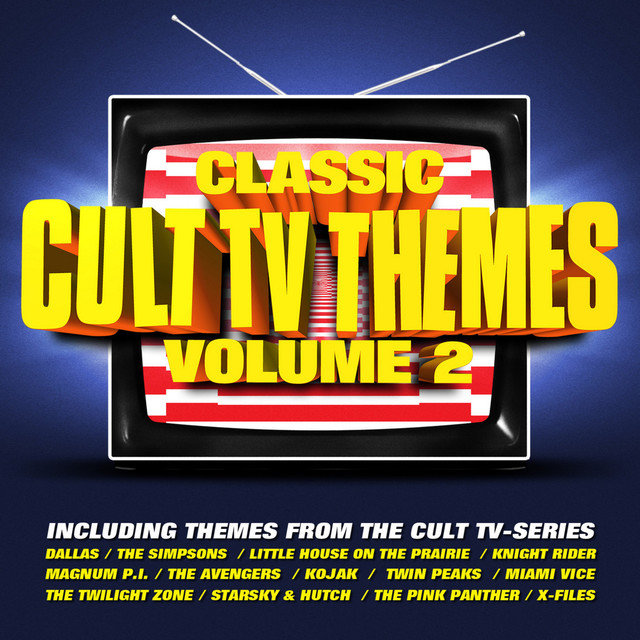 Listen to Classic Cult TV Themes Vol  2 by Soundtrack