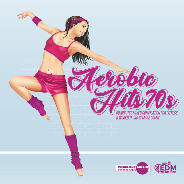 Aerobic Hits 70s: 60 Minutes Mixed Compilation for Fitness & Workout
