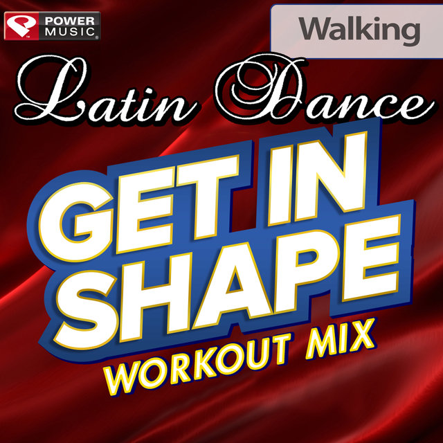 Listen to Get In Shape Workout Mix - Latin Dance (60 Minute