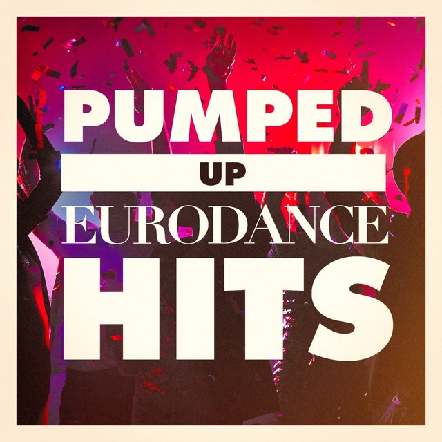Pumped up Eurodance Hits by 90s Dance Music on TIDAL
