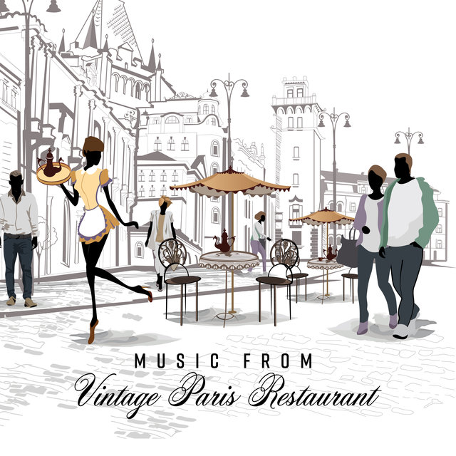 Music from Vintage Paris Restaurant: 15 Instrumental Smooth