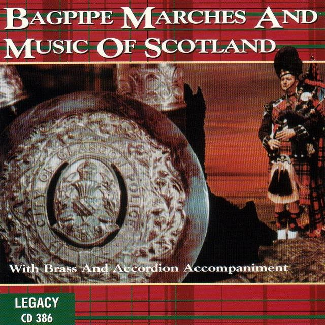 Bagpipe Marches And Music Of Scotland by Scottish Pipe Band