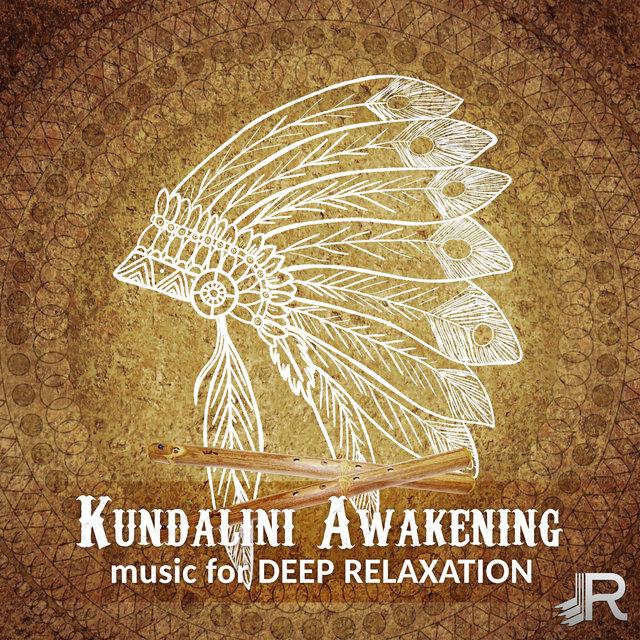 Kundalini Awakening: Music for Deep Relaxation, Chakra