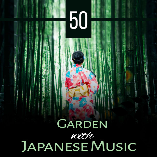 Listen to 50 Zen Secrets: Garden with Japanese Music – Spa
