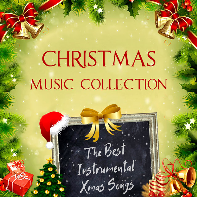 Instrumental Christmas Music.Christmas Music Collection The Best Instrumental Xmas