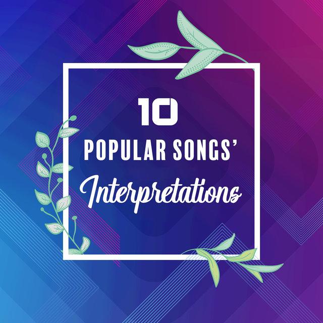 10 Popular Songs' Interpretations: 2019 Instrumental Covers of Known