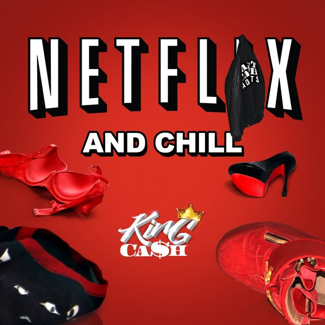 Listen to Netflix and Chill by KingCash on TIDAL