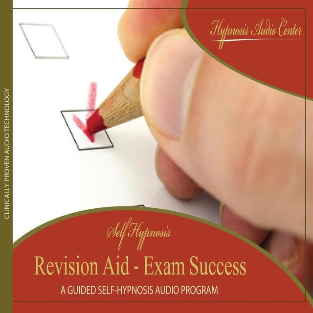 Listen to Revision Aid - Exam Success - Guided Self-Hypnosis by
