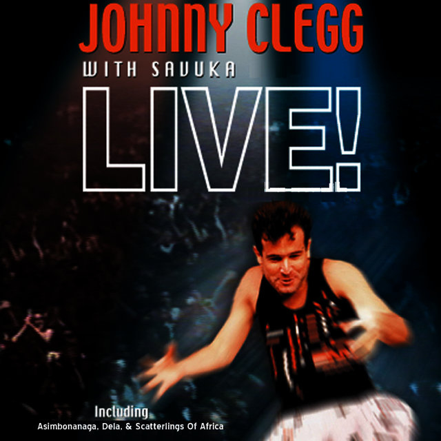 Listen to Live by Johnny Clegg on TIDAL