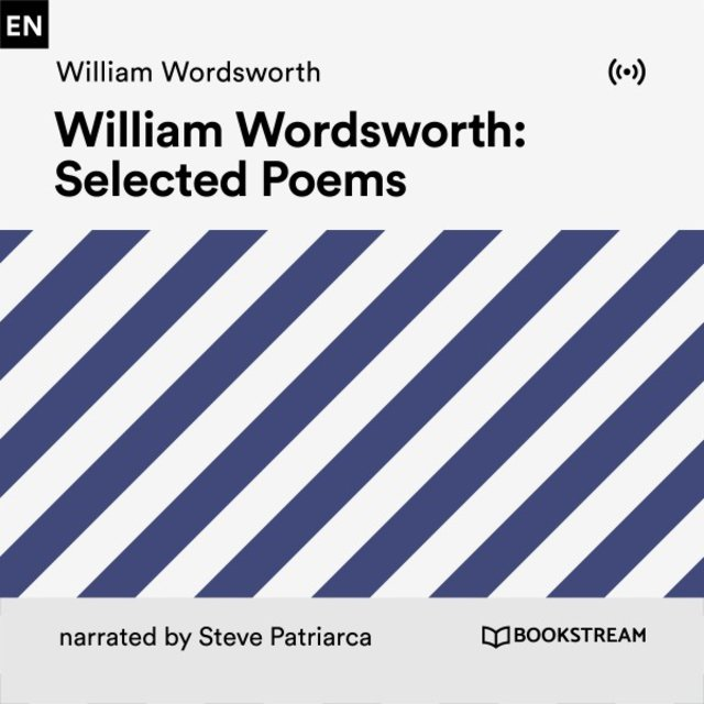 Listen To William Wordsworth Selected Poems By Bookstream