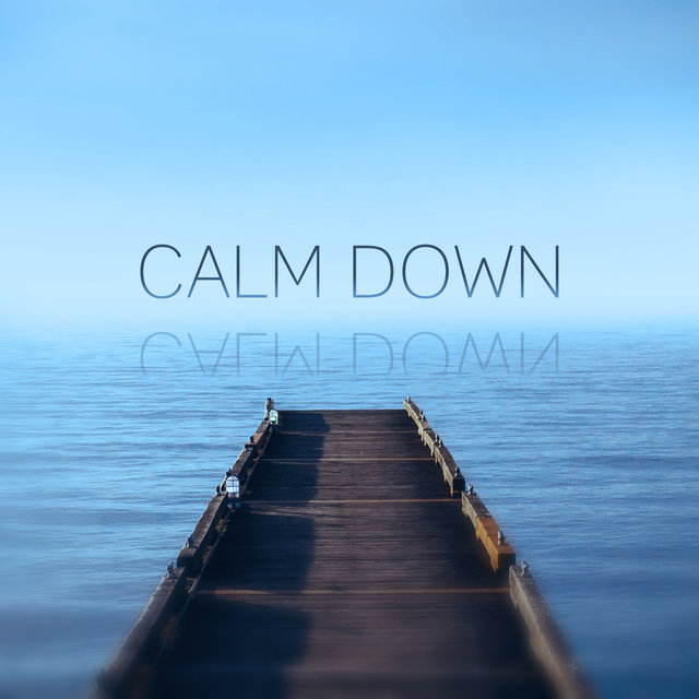 Calm Down – Relaxing Nature Sounds, Relax Yourself, Deep Relaxation