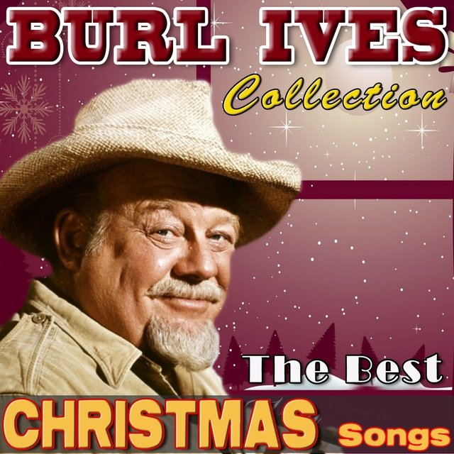 Burl Ives Christmas.The Best Christmas Songs By Burl Ives On Tidal