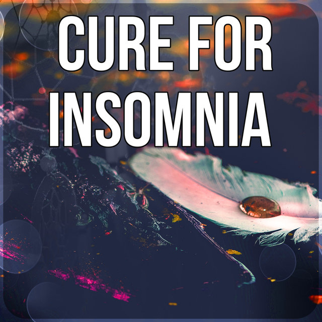 Cure for Insomnia – Ambient Music Therapy for Deep Sleep, Soothing