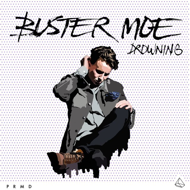 Listen to Drowning by Buster Moe on TIDAL