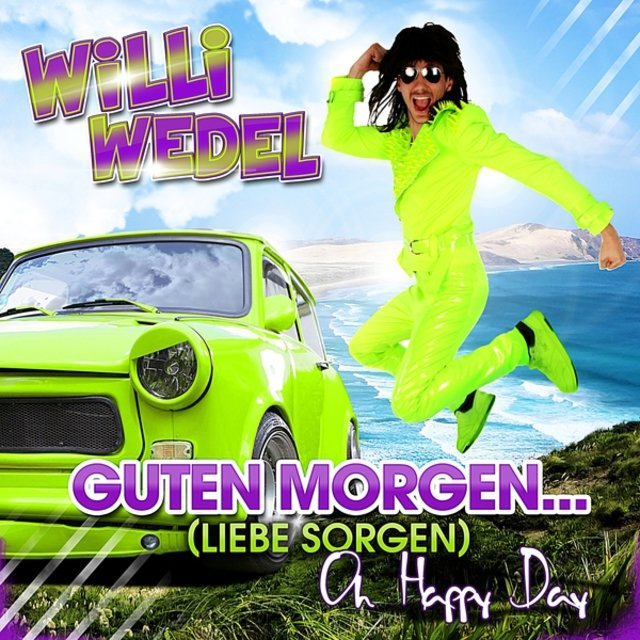 Listen To Guten Morgen Liebe Sorgen By Willi Wedel On Tidal