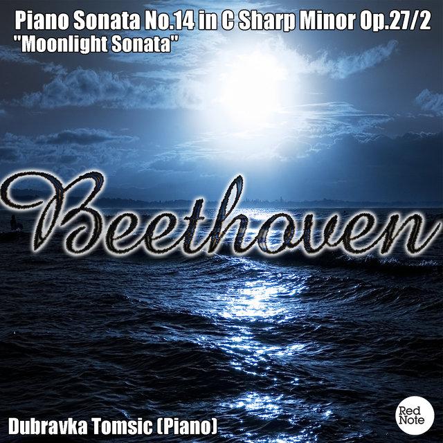Listen to Beethoven: Piano Sonata No 14 in C Sharp Minor Op