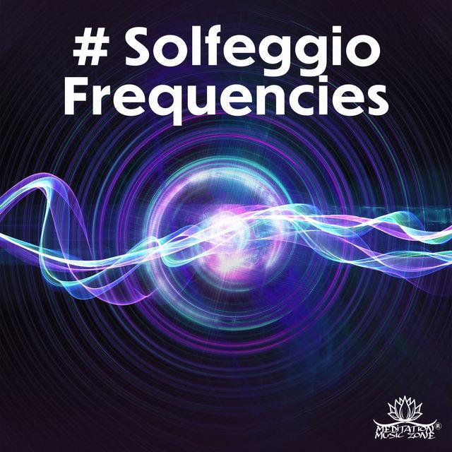 Solfeggio Frequencies: 174 Hz – 1212 Hz Body & Mind Healing