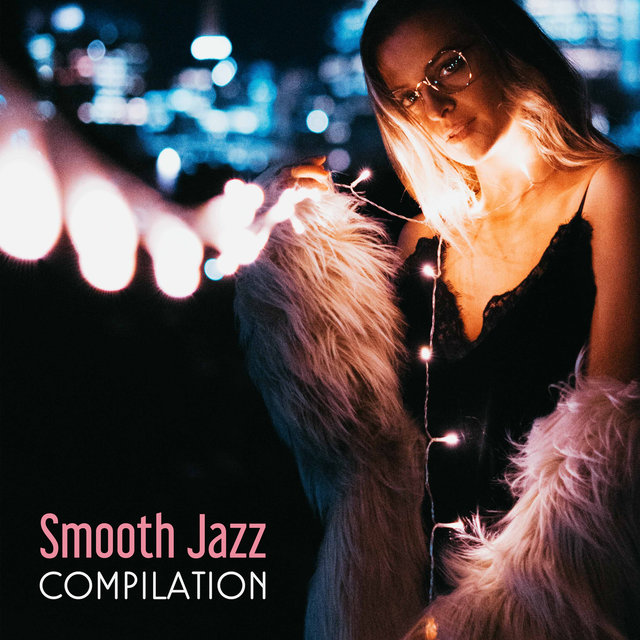 Smooth Jazz Compilation – Jazz 2017, Ambient Instrumental