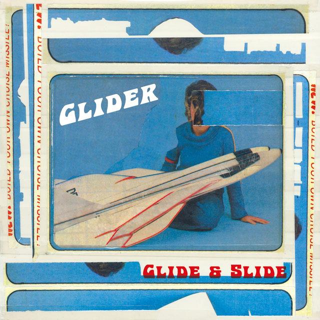 Glide & Slide by Glider on TIDAL