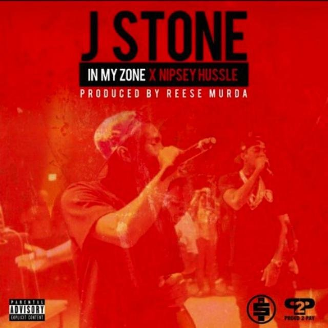 In My Zone (feat  Nipsey Hussle) by J  Stone on TIDAL