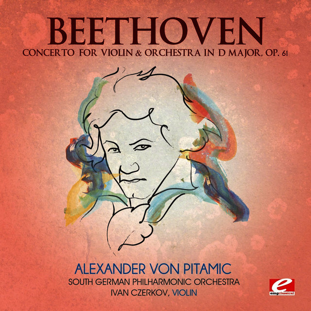 Listen to Beethoven: Concerto for Violin & Orchestra in D Major, Op