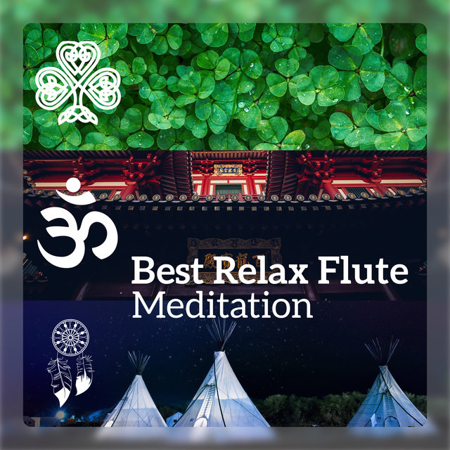 Best Relax Flute Meditation - Relaxing Collection of Native American