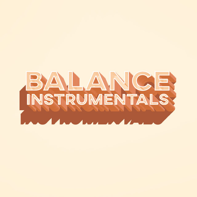 Listen to Balance Instrumental Collection Lo-Fi and Hi-Fi