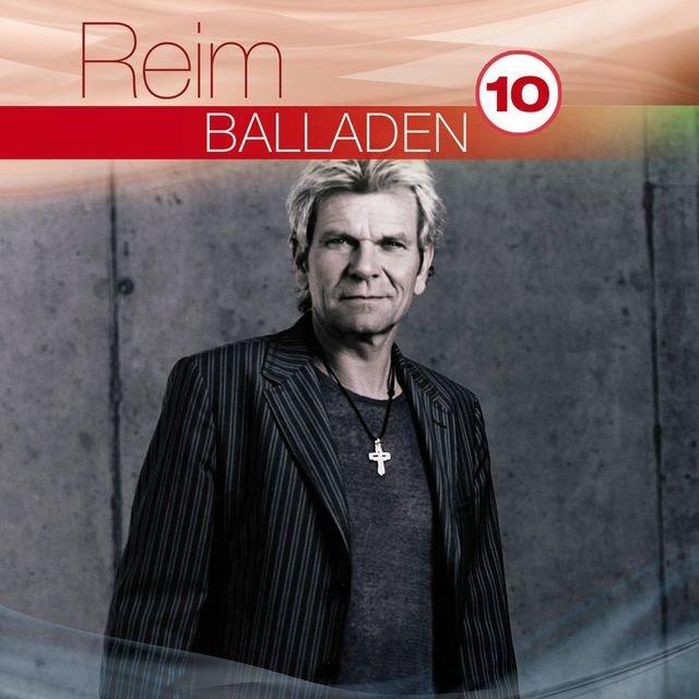 Listen To Best Of Balladen Hoch 10 By Matthias Reim On Tidal